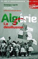 algerie-la-desillusion-dominique-lagarde